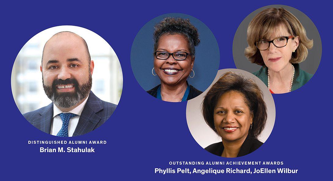 Distinguished Alumni Award recipient Brian M. Stahulak and Outstanding Alumni Achievement Award recipients Phyllis Powell Pelt, Angelique Richard and JoEllen Wilbur.